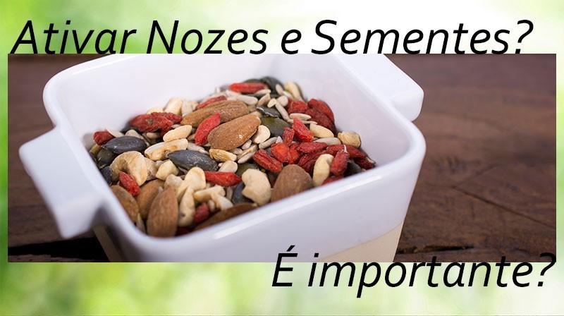 Ativar nozes e sementes